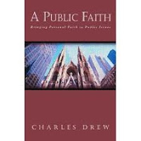 "Christian Musings: Reflection on Charles Drew's ""A Public Faith ..."