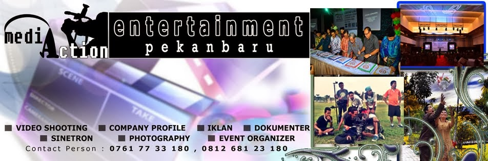 JASA EVENT ORGANIZER PEKANBARU MEDIA ACTION ENTERTAINMENT