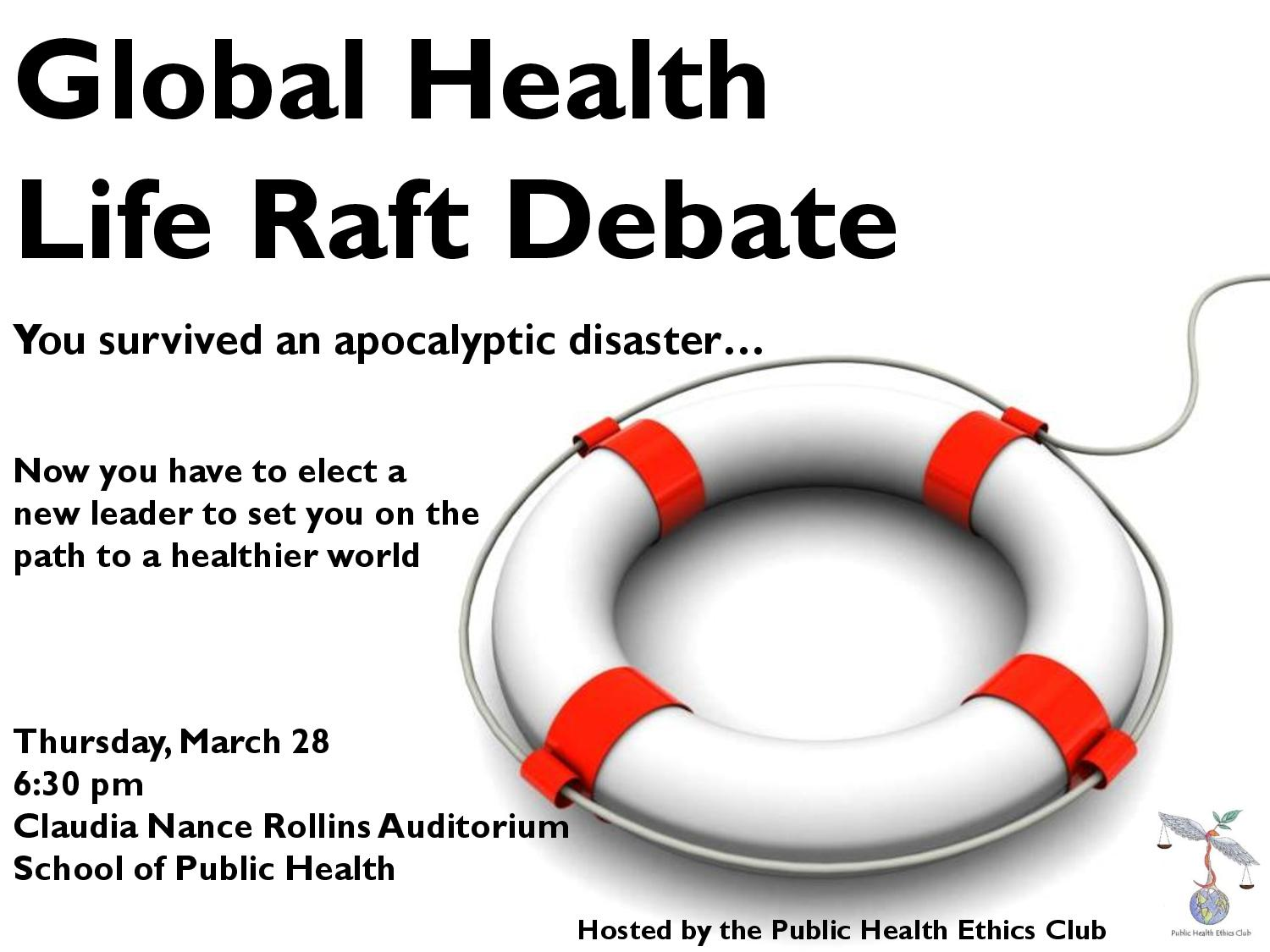 life raft debate Schechter, a history professor, represented the humanities during the debate where four shipwrecked professors defend their disciplines in order to save humanity with one life raft there is one reason in particular that the humanities is going to win tonight, schechter said.