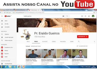 Assista o Canal do Pr. Eraldo Gueiros no Youtube!