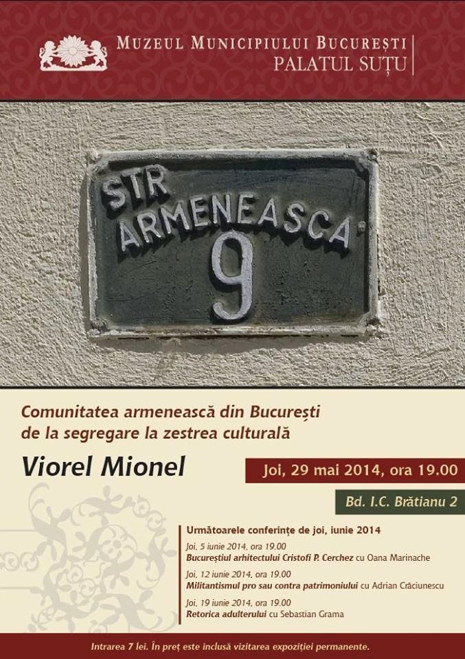 Conferinţă, joi, 29 mai, ora 19.00 Muzeul Municipiului Bucureşti