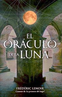 novela El oráculo de la luna escritor Frédéric Lenoir