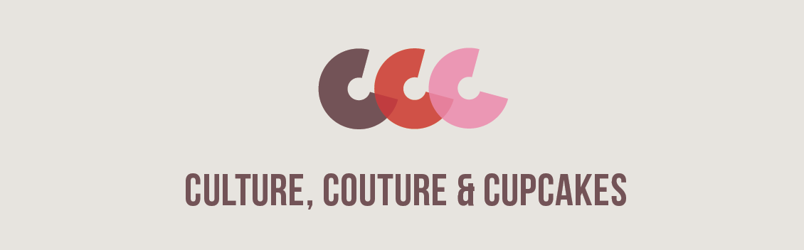 Culture, Couture & Cupcakes