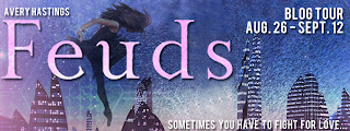 Blog Tour: Review: Feuds by Avery Hastings