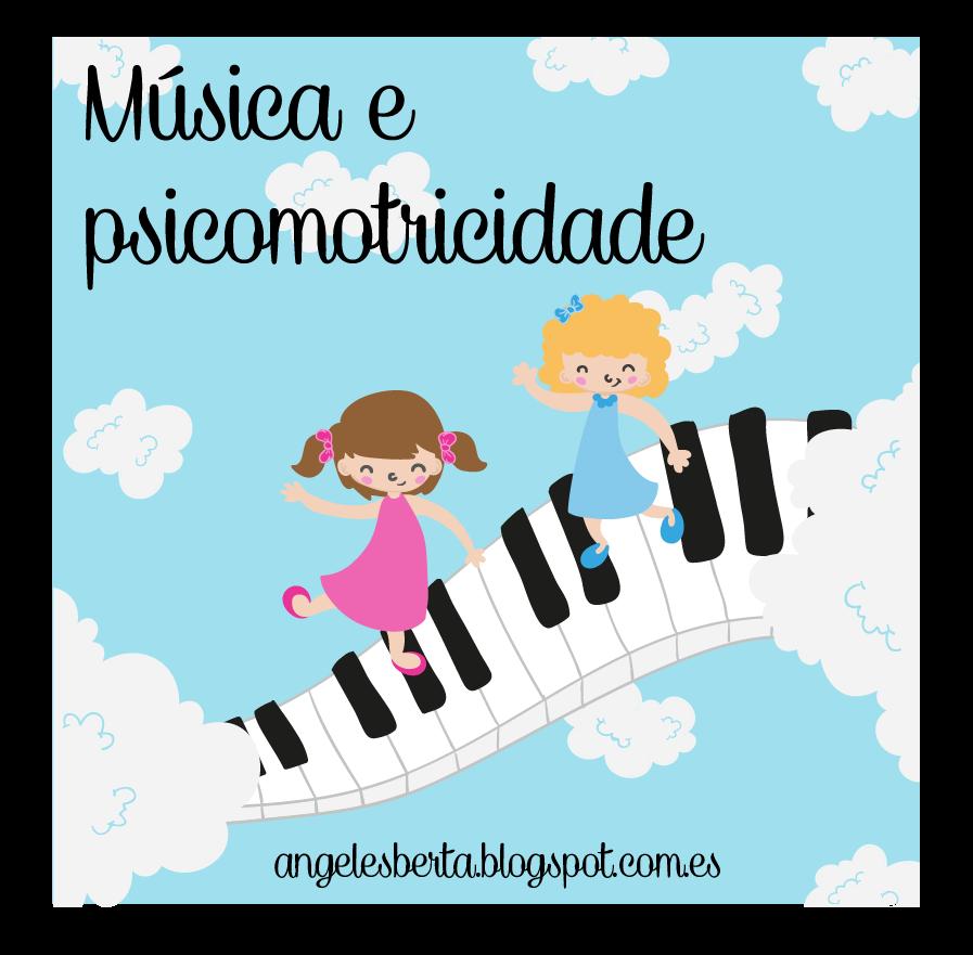 BLOG DE MÚSICA E PSICOMOTRICIDADE