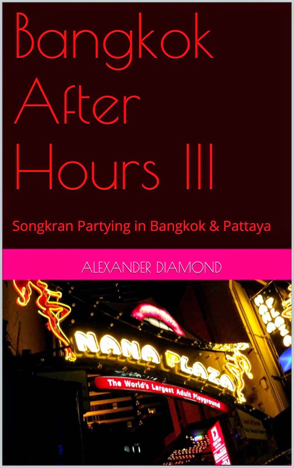 Bangkok After Hours III