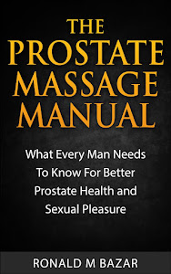 The Prostate Massage Manual