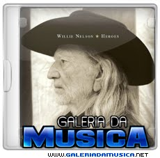 Willie%2BNelson%2B %2BHeroes%2B%25282012%2529 Willie Nelson   Heroes (2012) | músicas