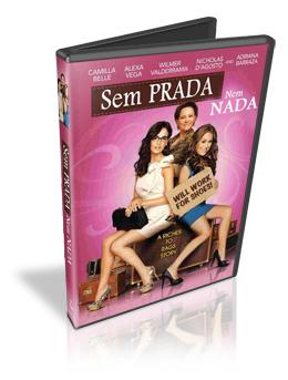 Download Sem Prada Nem Nada Legendado DVDRip 2010 (AVI + RMVB Legendado)