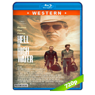 Hell or High Water (2016) BRRip 720p Audio Dual Latino-Ingles