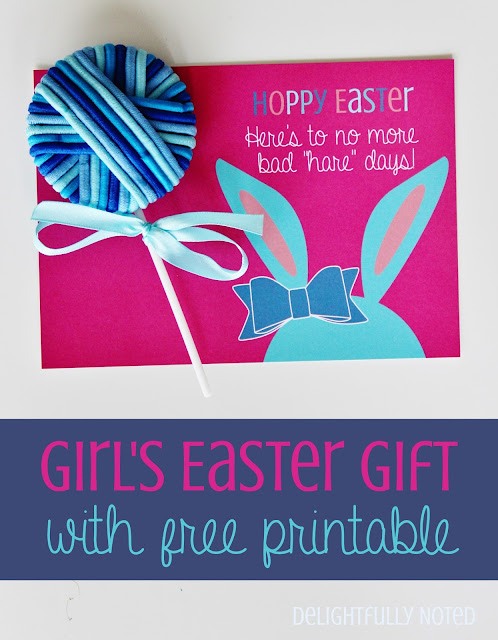Sweet and Adorable Easter Gift Idea for Girls. Free Printable Included