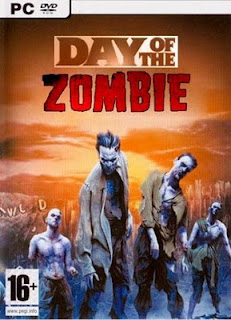 Download PC Game Day of the Zombie Rip (Mediafire Link)
