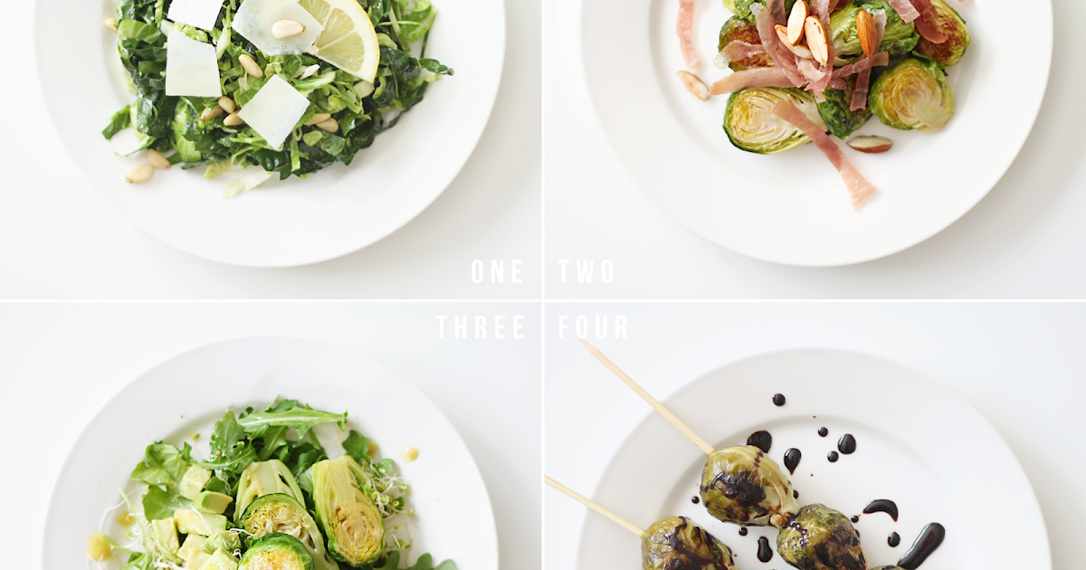 4 ways to eat brussels sprouts.