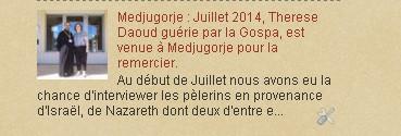 Medjugorje : Juillet 2014, Therese Daoud guérie par la Gospa, est venue à Medjugorje pour la remerc