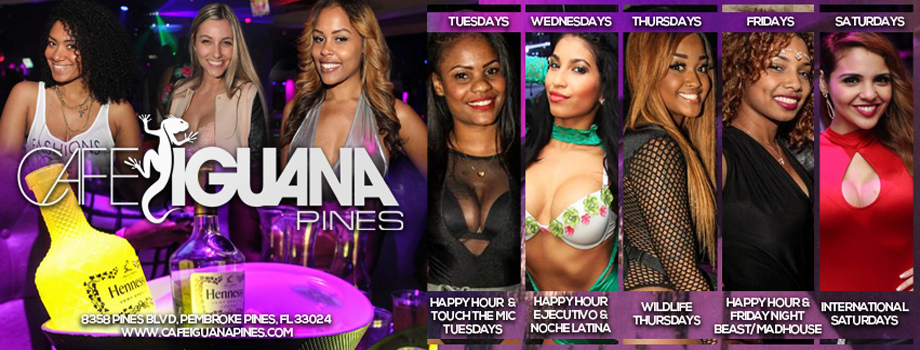 Cafe Iguana Pines  | Follow us: @CafeIguanas| #1 Nightclub in South Florida + Broward