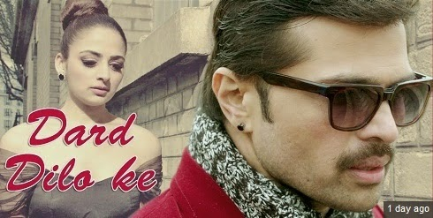 Dard Dilo Ke (The Xpose) HD Mp4 Video Song Download