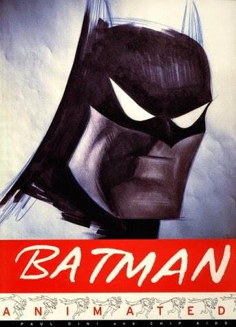 Batman Animated de Paul Dini, Chip Kidd y Dibujos de Bruce Timm entre otros