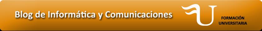 Blog de Informática y Comunicaciones de Formación Universitaria