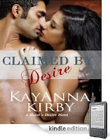 Sex and Danger – They're always intertwined in our Kindle eBook of the Day, KayAnna Kirby's erotic romance Claimed By Desire – here's a free sample!
