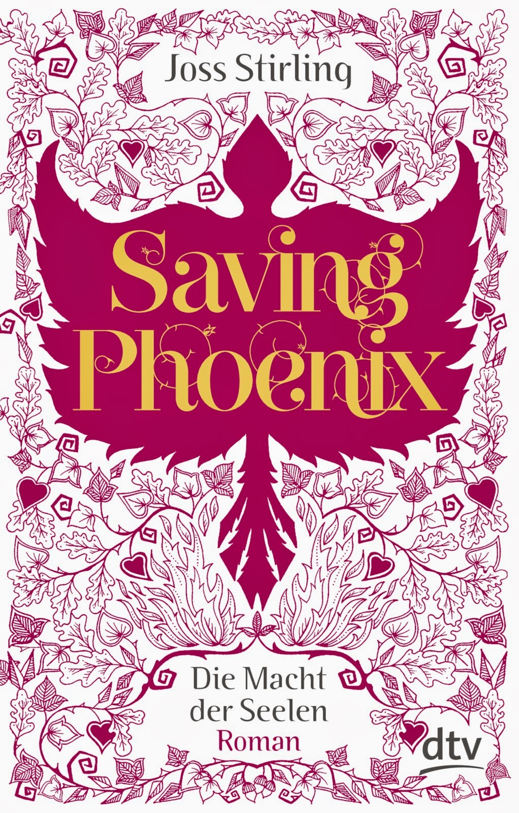 http://www.amazon.de/Saving-Phoenix-Die-Macht-Seelen/dp/3423760621/ref=sr_1_1?ie=UTF8&qid=1398633032&sr=8-1&keywords=saving+phoenix