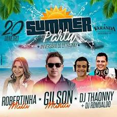 SUMMER PARTY- Robertinha Maia, Gilson Mania, DJ Thaonny e Romualdo. Dia 20, no Varandas Petiscaria.
