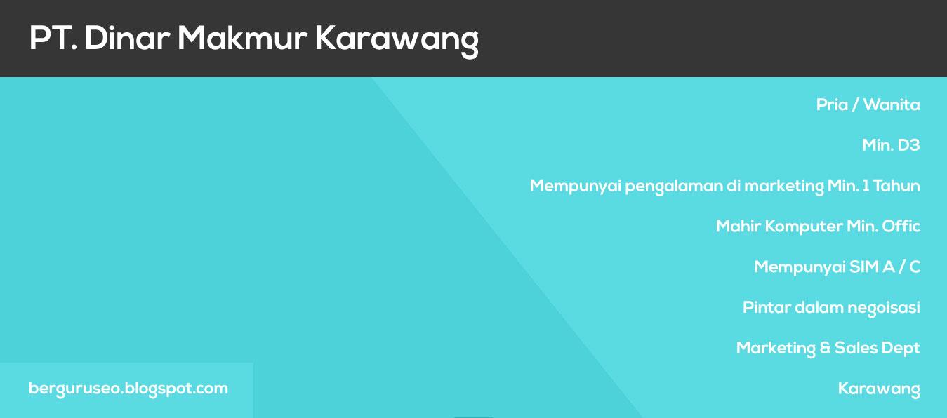 Lowongan Kerja PT. Dinar Makmur Karawang