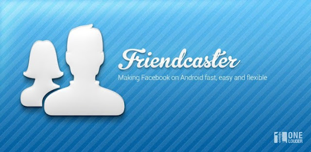 Friendcaster Pro for Facebook v5.3 APK