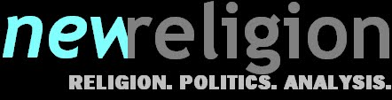 New Religion | Islam, Christianity, and political news with analysis