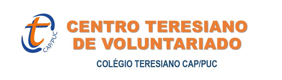 CENTRO DE VOLUNTARIADO - COLÉGIO TERESIANO CAP/PUC
