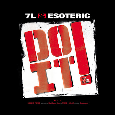 7L & Esoteric ‎– Do It! / Rest In Peace / What I Mean (VLS) (2003) (192 kbps)