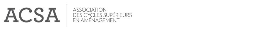 Association des cycles supérieurs en aménagement (ACSA) de l'Université de Montréal