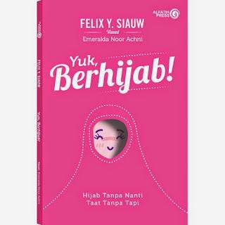 Jual Buku Felix Siauw | Yuk Berhijab!