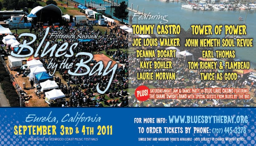 2011 BLUES BY THE BAY---EUREKA, CALIFORNIA