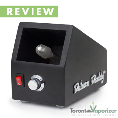 Deluxe Daddy Vaporizer Review