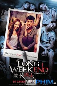 Xem Phim Kỳ Nghỉ Tai Ương - Long Weekend