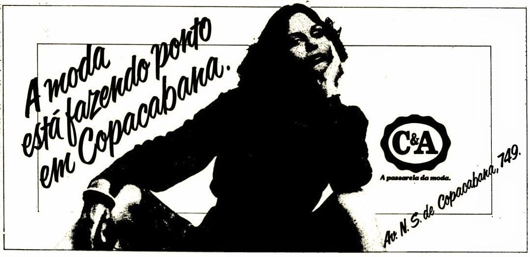 c&a. moda anos 70; propaganda anos 70; história da década de 70; reclames anos 70; brazil in the 70s; Oswaldo Hernandez