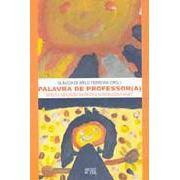 """Artigo no livro: """"Palavra de Professor (a): tateios e reflexões na prática da pedagogia Freinet"""""""