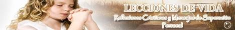 Reflexiones Cristianas y Mensajes de superacion personal