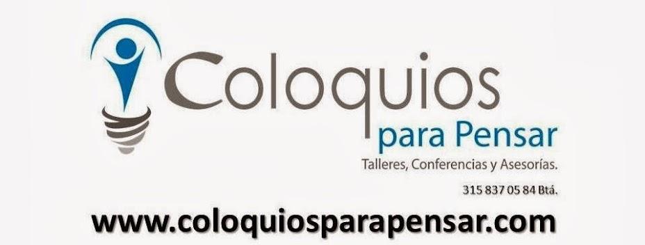 Coloquios, Talleres y Conferencias para Pensar