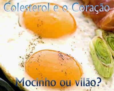 Colesterol, mocinho ou vilão?