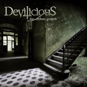 Free Album Review (Download) Devilicious - The Asylum Gospels (2011)