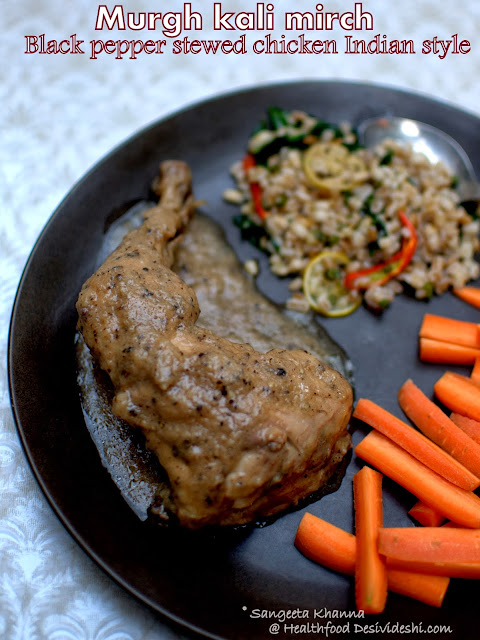 murgh kaali mirch or a black pepper chicken with lemon-pepper-parsley stir fried pearl barley : week day meals can be special