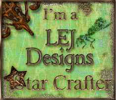 I was a Star Crafter at LEJ Designs THANK YOU LADIES
