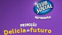 Promoção Delícia de Futuro Club Social www.deliciadefuturo.com.br