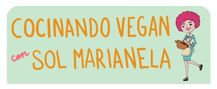 Cocinando vegan con Sol Marianela