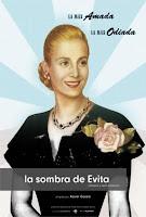 Cartel del documental La sombra de Evita, basado en la afamada líder argentina Evita Perón