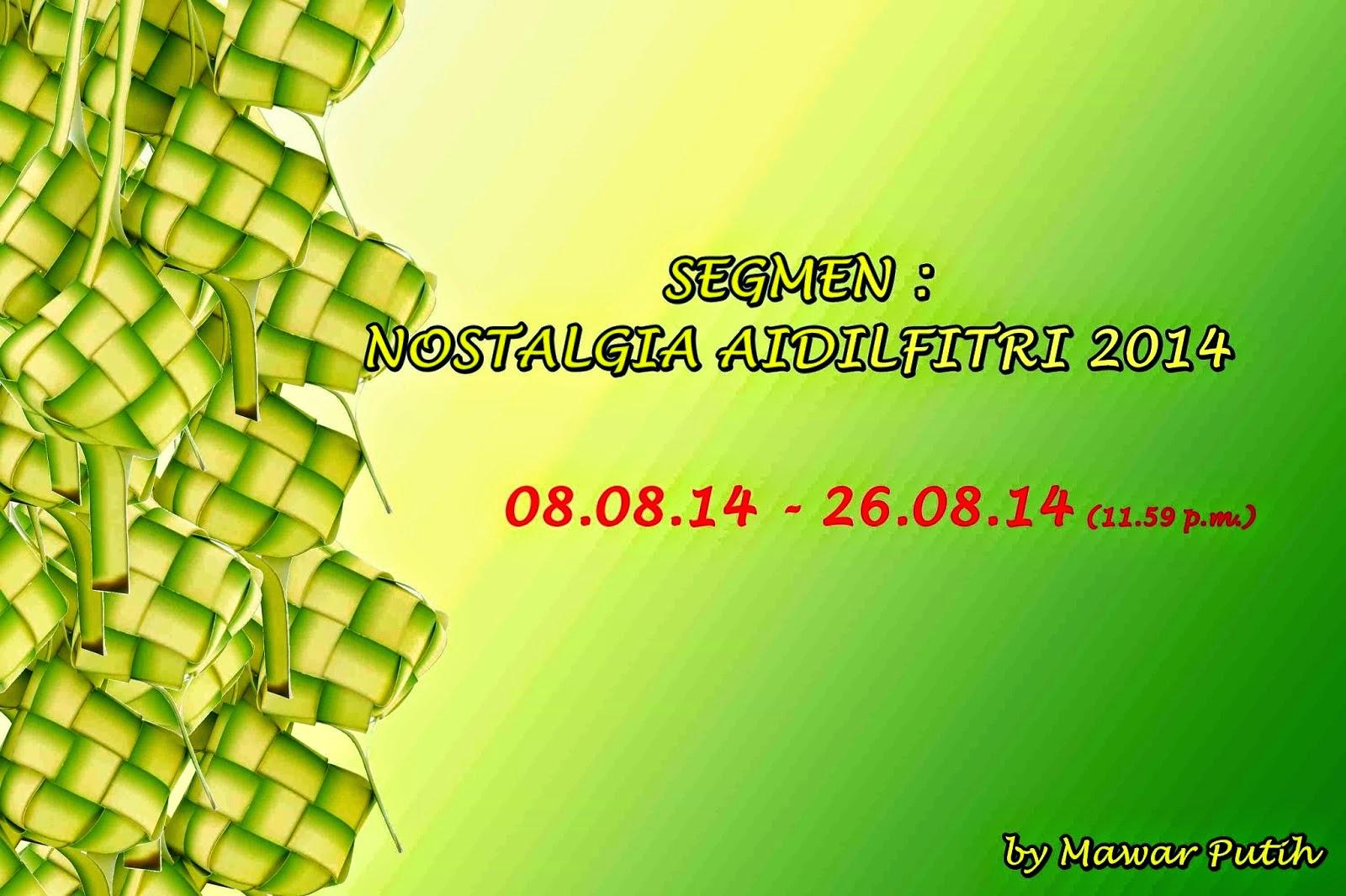 http://whiteroses2013.blogspot.com/2014/08/segmen-nostalgia-aidilfitri-2014-by_8.html