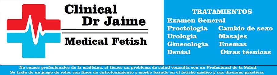 Clinical Medical Fetish Dr. Jaime