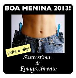 Boa Menina 2013