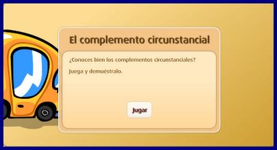 http://www.primaria.librosvivos.net/archivosCMS/3/3/16/usuarios/103294/9/6EP_len_es_ud13_CompCircunstancial/frame_prim.swf